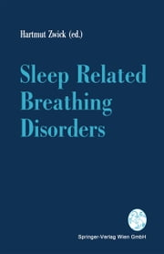 Sleep Related Breathing Disorders ebook by Hartmut Zwick