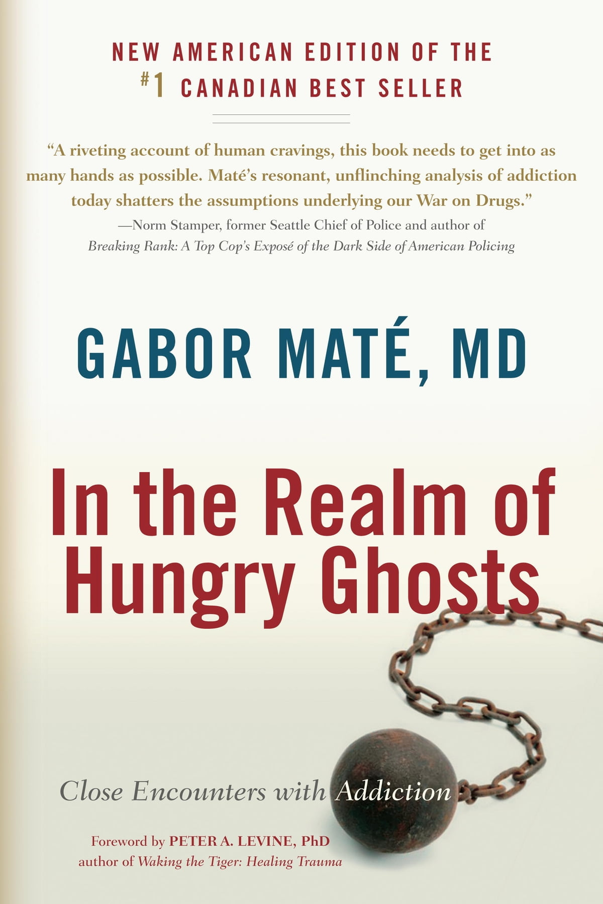 In The Realm Of Hungry Ghosts  Close Encounters With Addiction Ebook By  Gabor Mate,
