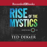 Rise of the Mystics Audiolibro by Ted Dekker