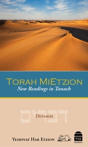 Torah MiEtzion: Devarim - New Readings in Tanach ebook by Yeshivat Har Etzion Rabbis