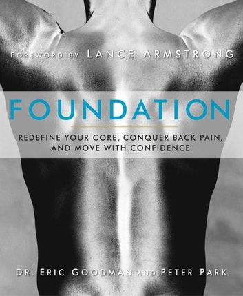 Foundation redefine your core conquer back pain and move with foundation redefine your core conquer back pain and move with confidence redefine fandeluxe Document