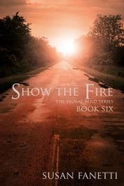 Show the Fire ebook by Susan Fanetti
