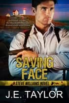 Saving Face ebook by J.E. Taylor