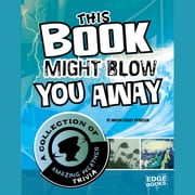 This Book Might Blow You Away - A Collection of Amazing Weather Trivia audiobook by Karen Leet