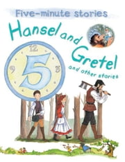 Hansel and Gretel and Other Stories ebook by Miles Kelly