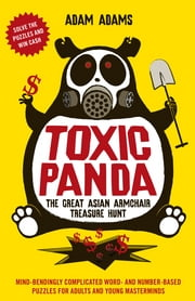 Toxic Panda - The Great Asian Armchair Treasure Hunt ebook by Adam Adams