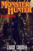 Monster Hunter International ebook by Larry Correia