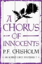 A Chorus of Innocents ekitaplar by P.F. Chisholm