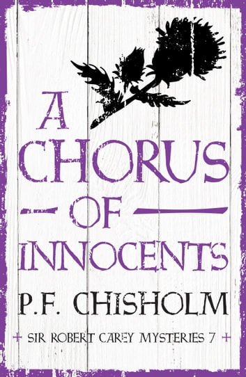 A Chorus of Innocents ebook by P.F. Chisholm