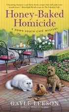 Honey-Baked Homicide ebook by