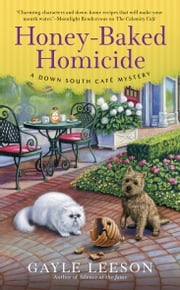 Honey-Baked Homicide ebook by Gayle Leeson