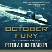 October Fury audiobook by Peter A. Huchthausen