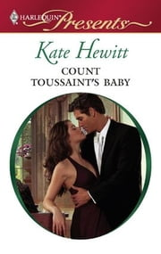 Count Toussaint's Baby ebook by Kate Hewitt