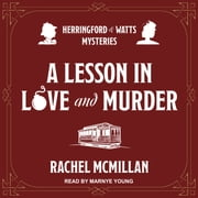 A Lesson in Love and Murder audiobook by Rachel McMillan
