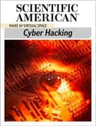 Cyber Hacking ebook by Scientific American Editors