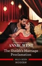 The Sheikh's Marriage Proclamation ebook by Annie West