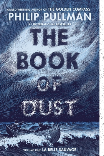 The Book of Dust: La Belle Sauvage (Book of Dust, Volume 1) ekitaplar by Philip Pullman