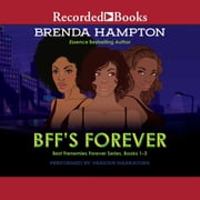 BFF's Forever - Best Frenemies Forever Series, Books 1-3 audiobook by Brenda Hampton