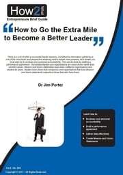 How to Go the Extra Mile to Become a Better Leader ebook by Dr Jim Porter
