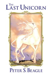 The Last Unicorn ebook by Peter S. Beagle, Peter B. Gillis, Renae De Liz, Ray Dillon