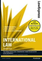 Law Express: International Law ebook by Stephen Allen