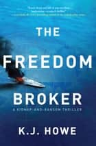 The Freedom Broker ebook by