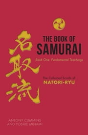 The Book of Samurai ebook by Antony Cummins,Yoshie Minami