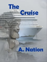 The Cruise - Urban 3 ebook by A. Nation