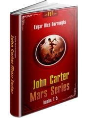 John Carter Mars Series: Books 1-5 ebook by Edgar Rice Burroughs