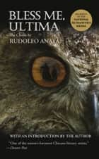Bless Me, Ultima ebook by Rudolfo Anaya