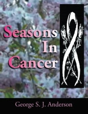 Seasons In Cancer ebook by George S. J. Anderson