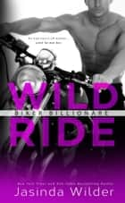 Wild Ride ebook by Jasinda Wilder