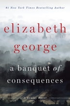 A Banquet of Consequences, A Lynley Novel