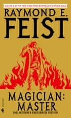 Magician: Master ebook by Raymond E. Feist