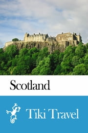 Scotland Travel Guide - Tiki Travel ebook by Tiki Travel