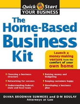 The Home-Based Business Kit - From Hobby to Profit ebook by Diana Summers,D Boulay