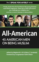 All-American - 45 American Men on Being Muslim ebook by