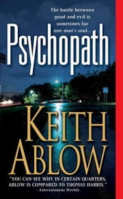 Psychopath - A Novel ebook by Keith Russell Ablow
