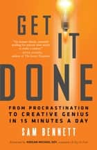 Get It Done ebook by Sam Bennett