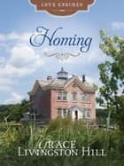 Homing ebook by Grace Livingston Hill
