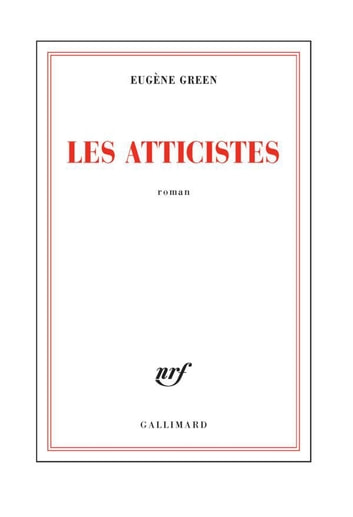 Les atticistes ebook by Eugène Green,Eugčne Green