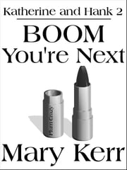 BOOM You're Next ebook by Mary Kerr