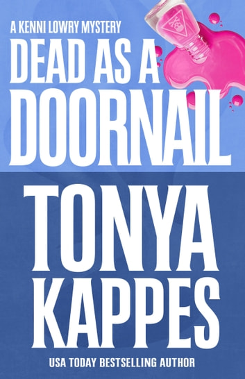 DEAD AS A DOORNAIL ebook by Tonya Kappes