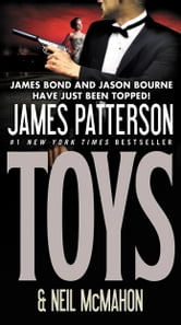 Toys ebook by James Patterson,Neil McMahon