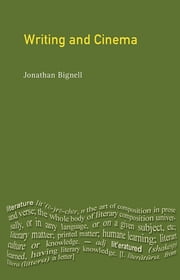 Writing and Cinema ebook by Jonathan Bignell