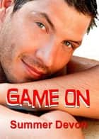 Game On ebook by Summer Devon