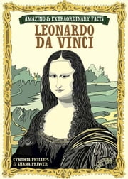 Amazing & Extraordinary Facts - Da Vinci ebook by Editors of David & Charles