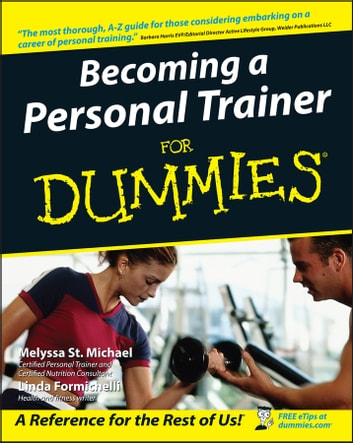 Becoming A Personal Trainer For Dummies Ebook By Melyssa St Michael