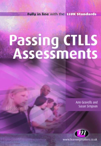 Passing CTLLS Assessments ebook by Ann Gravells,Susan Simpson