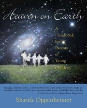 Heaven on Earth ebook by Sharifa Oppenheimer, Stephanie Gross
